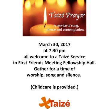 Taizé Prayer Service March 30, 2017 7:30pm